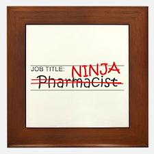 Job Ninja Pharmacist Framed Tile