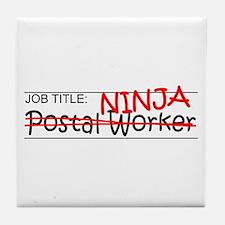 Job Ninja Postal Worker Tile Coaster