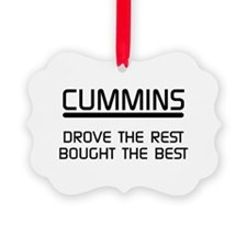 Cummins Drove the Rest Bought the Best Ornament
