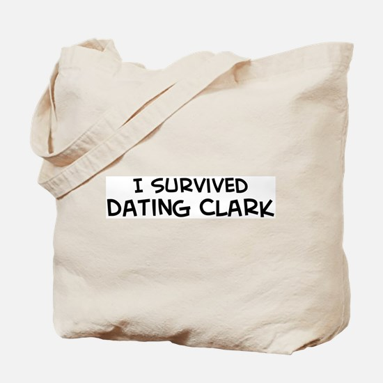 Survived Dating Clark Tote Bag
