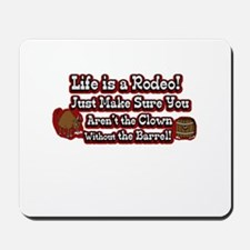 Life is a Rodeo! (txt) Mousepad