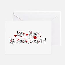 General Hospital heart eat sleep large Greeting Ca