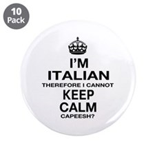 "Keep Calm and Italian pride 3.5"" Button (10 pack)"