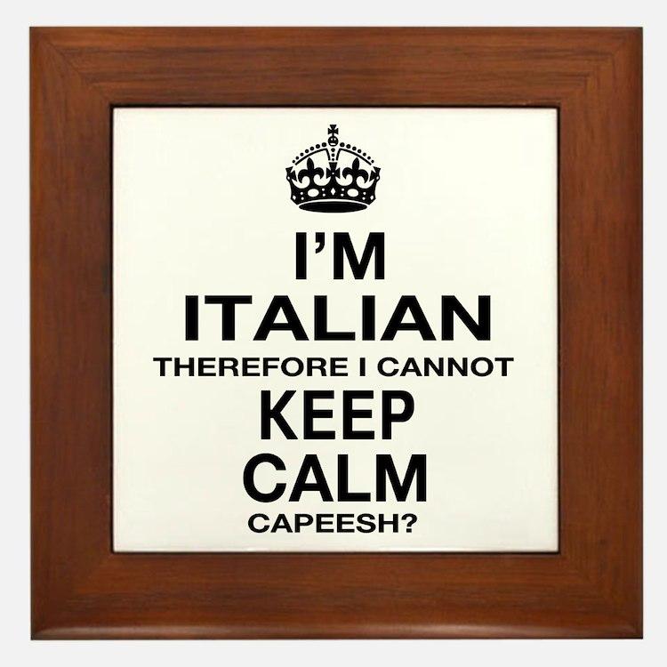 Keep Calm and Italian pride Framed Tile