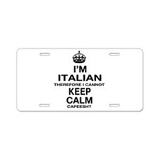 Keep Calm and Italian pride Aluminum License Plate