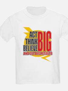 Big Affirmations T-Shirt