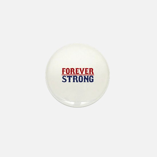 Forever Strong Mini Button (10 pack)