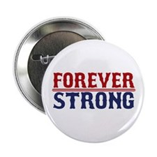"Forever Strong 2.25"" Button (10 pack)"