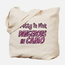 Pretty in Pink, Dangerous in camo Tote Bag