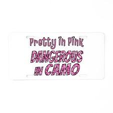 Pretty in Pink, Dangerous in camo Aluminum License