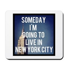 Someday I'm Going To Live In New York City Mousepa