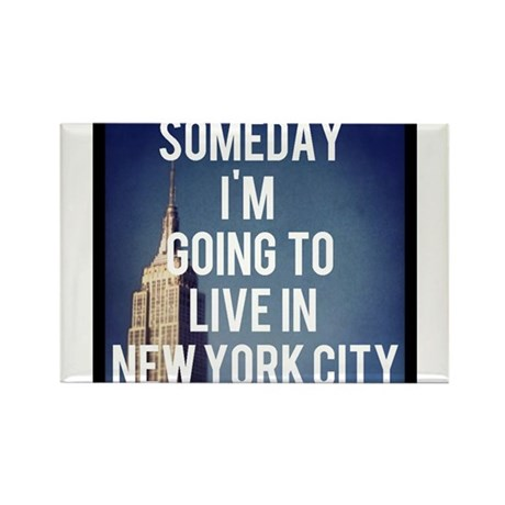 Someday I'm Going To Live In New York City Rectang
