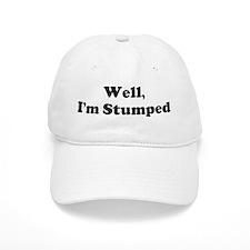 Im Stumped Baseball Baseball Cap