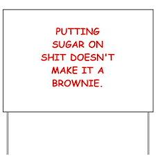 BROWNIES Yard Sign