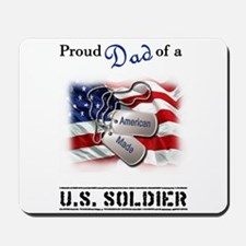 Proud Dad of a U.S. Soldier Mousepad