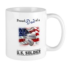 Proud Dad of a U.S. Soldier Small Mug
