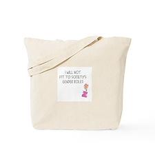 END GENDER ROLES Tote Bag