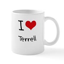 I Love Terrell Small Mugs