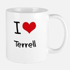 I Love Terrell Small Mugs