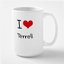 I Love Terrell Mug