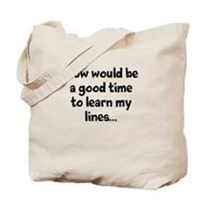 Learn my lines Tote Bag