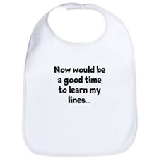 Learn my lines Bib