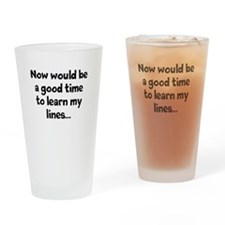 Learn my lines Drinking Glass