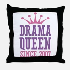 Drama Queen Since 2007 Throw Pillow