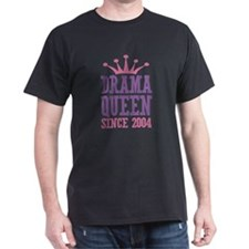 Drama Queen Since 2004 T-Shirt