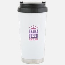 Drama Queen Since 2004 Stainless Steel Travel Mug