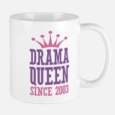 Drama Queen Since 2003 Mug