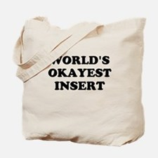World's Okayest Insert Personalize Tote Bag