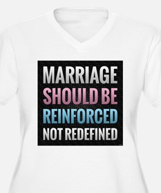 Marriage Should Be Reinforced Plus Size T-Shirt