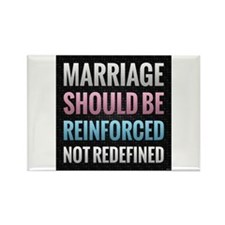 Marriage Should Be Reinforced Rectangle Magnet