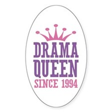 Drama Queen Since 1994 Decal