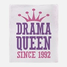 Drama Queen Since 1992 Throw Blanket