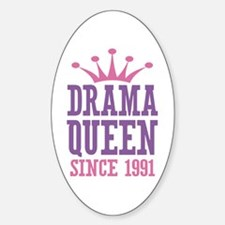 Drama Queen Since 1991 Decal