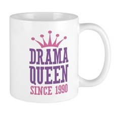 Drama Queen Since 1990 Small Mugs