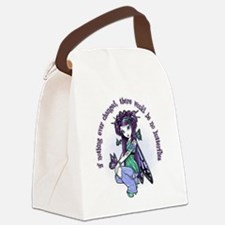 IF NOTHING EVER CHANGED Canvas Lunch Bag