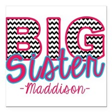 "Big Sister Maddison Square Car Magnet 3"" x 3"""