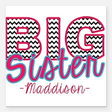 "Big Sister Maddison Square Car Magnet 3"" x 3"""