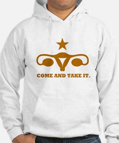 Come and Take It Uterus Hoodie