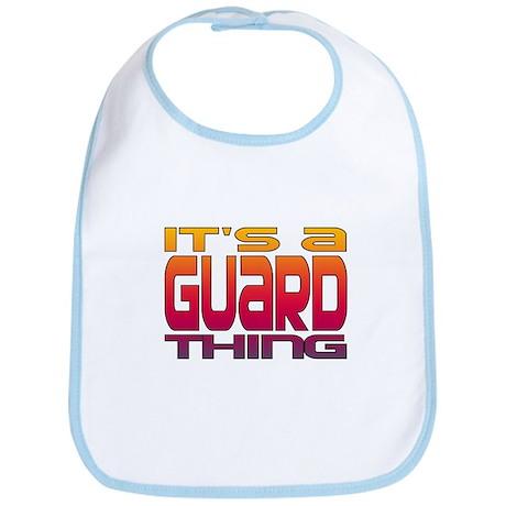 It's a Guard Thing Bib