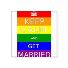 Keep calm and get married on Rainbow flag Sticker
