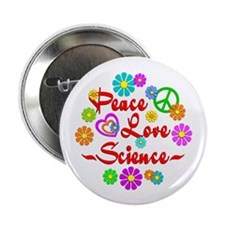 """Peace Love Science 2.25"""" Button (10 pack)"""