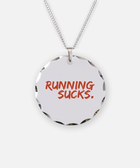 Running Sucks Necklace