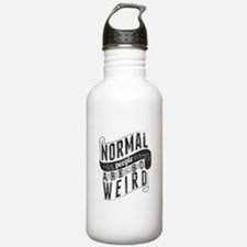 Normal People Are So Weird Water Bottle