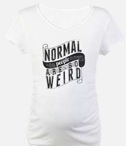 Normal People Are So Weird Shirt