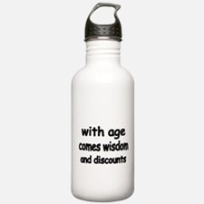 with age comes wisdom and discounts Water Bottle