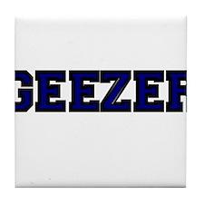 GEEZER 2 Tile Coaster